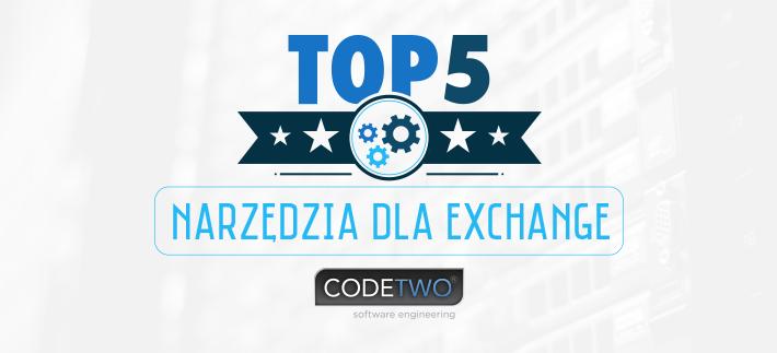 Top 5 praktycznych narzędzi dla Exchange od CodeTwo