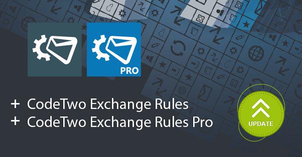 Poprawka CodeTwo Exchange Rules już dostępna!