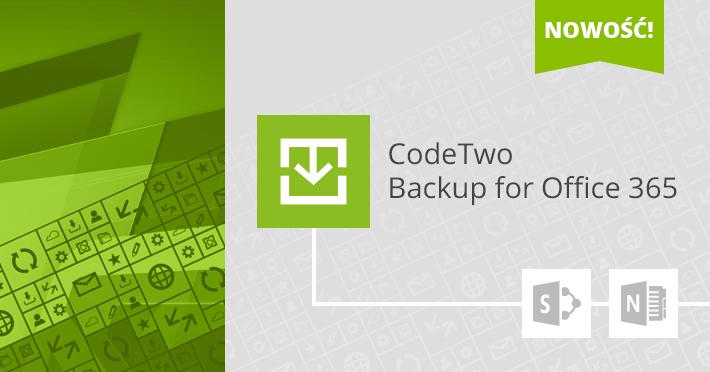 Backup 2.1 - archiwizacja SharePointa i wsparcie OneNote