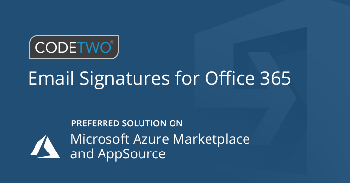 CodeTwo Email Signatures for Office 365 z odznaką Microsoft Preferred Solution