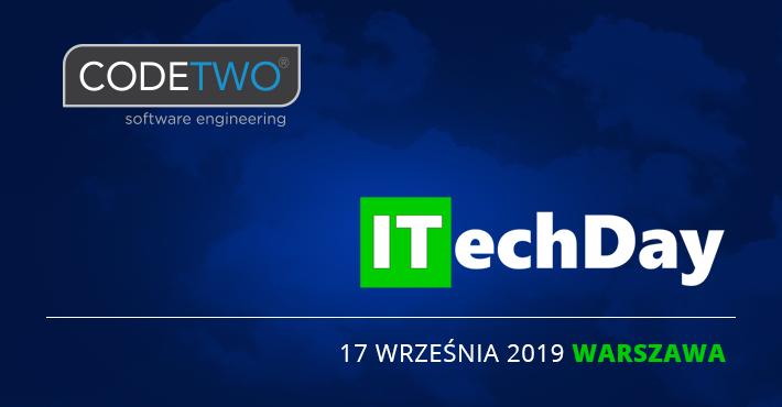 CodeTwo na ITechDay w Warszawie